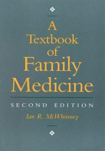 A Textbook of Family Medicine by I. McWhinney